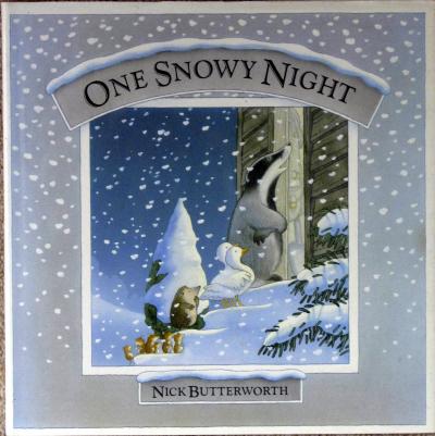 One Snowy Night by Nick Butterworth