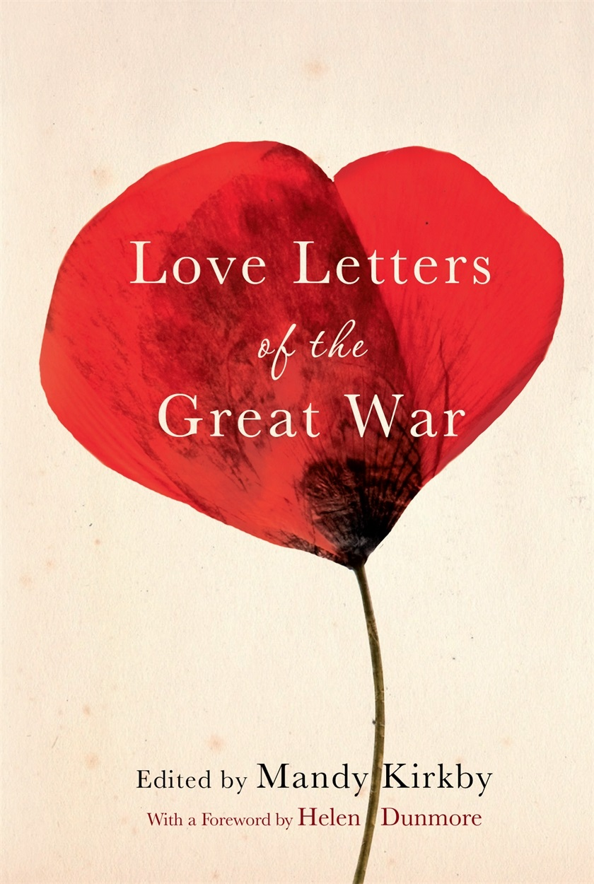 'Love Letters of the Great War', edited by Mandy Kirkby