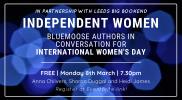 We're celebrating International Women's Day 2021 with Bluemoose Writers!